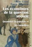 Rémy Caveng et Claude Thiaudière - Les économies de la question sociale - Quantifier la pauvreté et les inégalités.