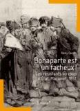 Rémy Cazals - Bonaparte est un factieux ! - Les résistants au coup d'Etat, Mazamet, 1851.