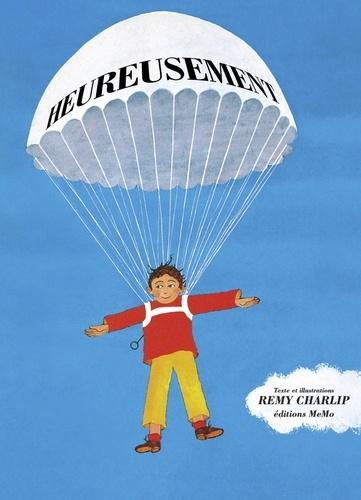 Remy Charlip - Heureusement.