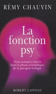 Rémy Chauvin - La fonction psy.