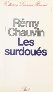 Rémy Chauvin - Les surdoués - Études américaines.