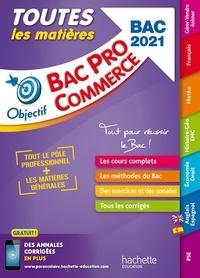 Rémy Colin et Christelle Frenette - Toutes les matières Bac Pro Commerce.