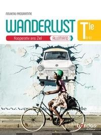 Rémy Danquin et Charlotte Courtois - Allemand Tle Wanderlust.