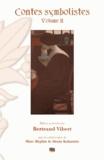 Rémy de Gourmont et Henri de Régnier - Contes symbolistes - Volume 2.
