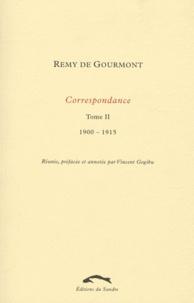 Rémy de Gourmont - Correspondance - Tome 2, 1900-1915.