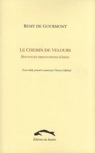 Rémy de Gourmont - Le chemin de velours - Nouvelles dissociations d'idées.