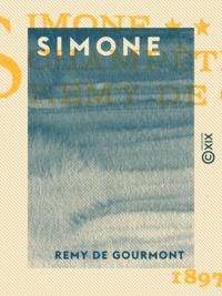 Rémy de Gourmont - Simone - Poème champêtre.