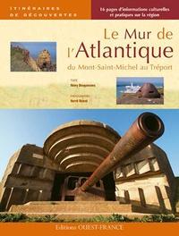 Le Mur de lAtlantique - Du Mont-Saint-Michel au Tréport.pdf