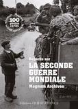 Rémy Desquesnes et  Magnum photos - Regards sur la Seconde Guerre mondiale - Magnum Archives.