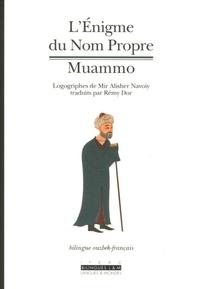 Rémy Dor et Mir Alisher Navoiy - L'Enigme du Nom Propre - Muammo, Edition bilingue français-ouzbek.