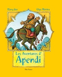 Rémy Dor et Olga Monina - Les Aventures d'Apendi.