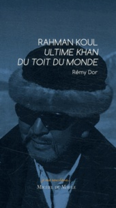 Galabria.be Rahman Koul Ultime Khan du Toit du Monde Image