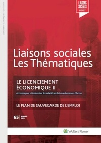 Rémy Favre et Pascal Lagoutte - Le licenciement économique II - Accompagner et indemniser les salariés après les ordonnances Macron.