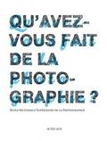 Rémy Fenzy - Qu'avez-vous fait de la photographie ?.