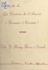 Rémy Ferro-Nuvoli - Approche de «La doctrine de l'amour» (Germain Nouveau).