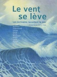 Le vent se lève - Les écrivains racontent la mer.pdf