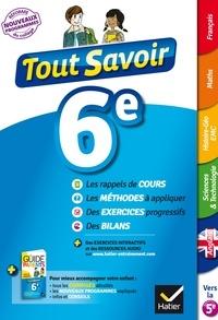 Ebooks gratuits téléchargements pdf Tout savoir 6e Nouveau programme  - pour réviser dans toutes les matières