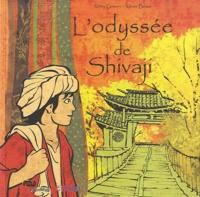 Rémy Goavec et Xavier Besse - L'odyssée de Shivaji.