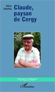 Rémy Hebding - Claude, paysan de Cergy.