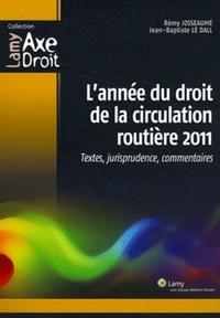 Lannée du droit de la circulation routière 2011 - Textes, jurisprudence, commentaires.pdf