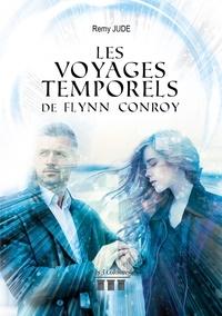 Rémy Jude - Les voyages temporels de Flynn Conroy.