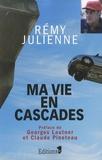 Rémy Julienne - Ma vie en cascades.