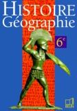 Rémy Knafou et  Collectif - Histoire géographie, 6e.