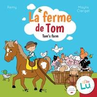 Rémy et Maylis Clerget - La ferme de Tom.