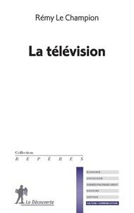 Rémy Le Champion - La télévision.
