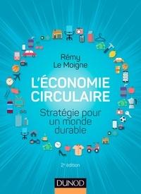 Ebook mobi téléchargement rapide rapidshare L'économie circulaire  - Stratégie pour un monde durable par Rémy Le Moigne