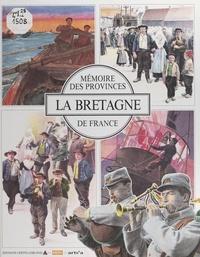 Rémy Le Poittevin et  Collectif - La Bretagne.
