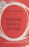 Rémy Leboissetier - Fourmis dans le ventre.
