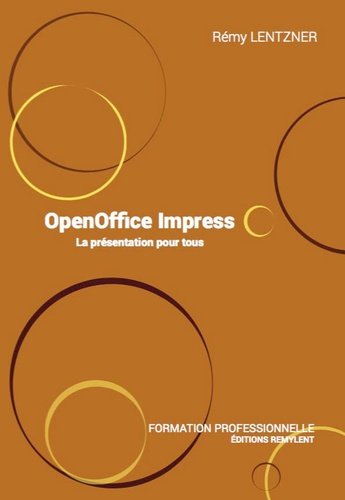 Formation professionnelle. Tome 10, Open Office Impress
