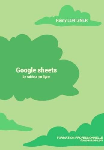 Google sheets. Le tableur en ligne