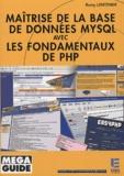 Rémy Lentzner - Maîtrise de la base de données MySQL avec les fondamentaux de PHP.