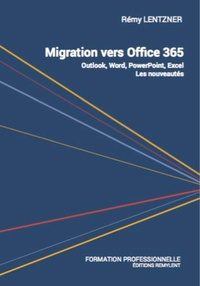 Rémy Lentzner - Migration vers office 365.