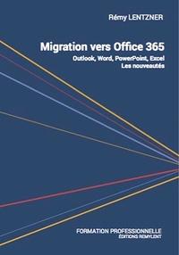 Rémy Lentzner - Migration vers office 365.