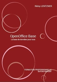 Rémy Lentzner - OpenOffice Base.