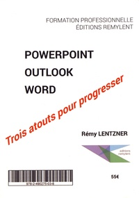 Powerpoint, Outlook, Word : trois atouts pour progresser - 3 volumes.pdf