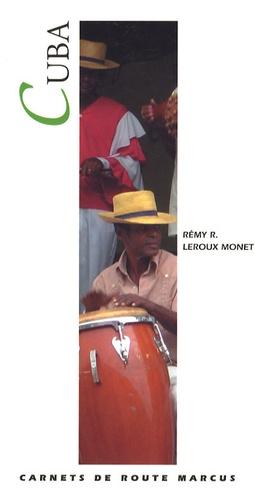Rémy Leroux Monet - Cuba.