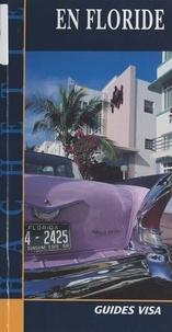 Rémy Leroux-Monet et  Collectif - En Floride.