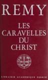 Rémy - Les caravelles du Christ.