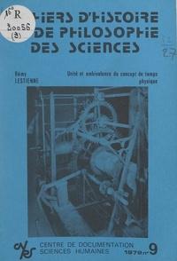 Rémy Lestienne et Jean Rosmorduc - Unité et ambivalence du concept de temps physique.