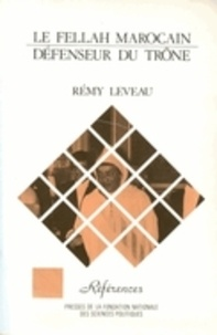 Rémy Leveau - Le Fellah marocain - Défenseur du trône.