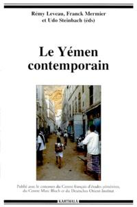 Rémy Leveau et Franck Mermier - Le Yémen contemporain.