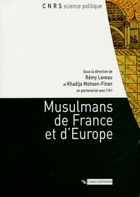 Rémy Leveau et Khadija Mohsen-Finan - Musulmans de France et d'Europe.