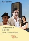 Rémy Levite - L'innocence et la gloire Tome 1 : .