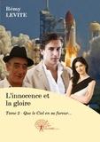 Rémy Levite - L'innocence et la gloire Tome 2 : .