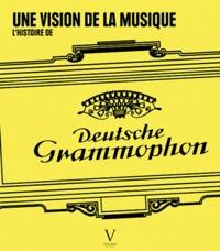 Lhistoire de Deutsche Grammophon - Une vision de la musique.pdf
