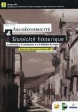 Rémy Marichal - Archéosismicité & sismicité historique - Contribution à la connaissance et à la définition du risque, Actes des Ve Rencontres du Groupe APS, Perpignan 2000.